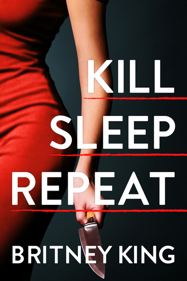 Kill Sleep Repeat - A Psychological Thriller - cover