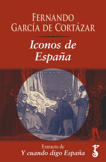 Iconos de España - Extracto de Y cuando digo España - cover