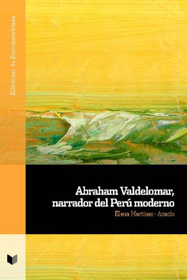 Abraham Valdelomar narrador del Perú moderno - cover