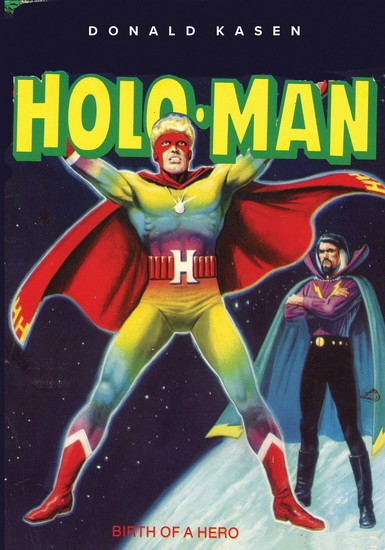 The Amazing Adventures of Holo-Man - Birth of a Hero - cover