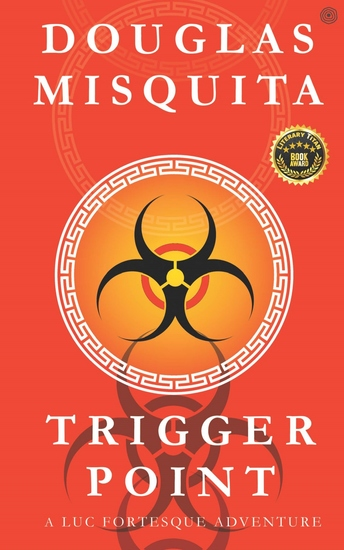 Trigger Point - A Luc Fortesque Adventure - cover