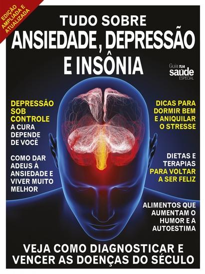 Tudo Sobre Ansiedade a Depressão e a Insônia - Guia Tua Saúde Especial - cover