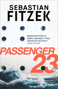 Read Passenger 23 by Sebastian Fitzek