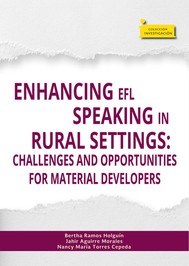Enhancing EFL speaking in rural settings: - Challenges and opportunities for material developers - cover