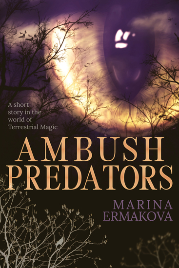 Ambush Predators - A Post-Apocalyptic Urban Fantasy Short Story - cover