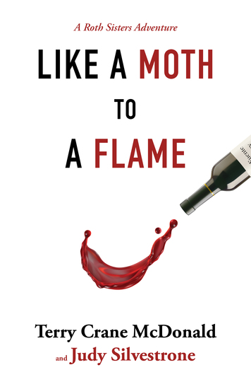 Like a Moth to a Flame - A Roth Sisters Adventure - cover