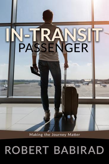 In-Transit Passenger - Making the Journey Matter - cover
