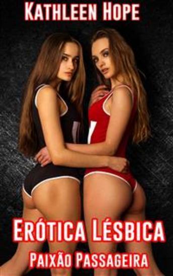 Erótica Lésbica: Paixão Passageira - cover