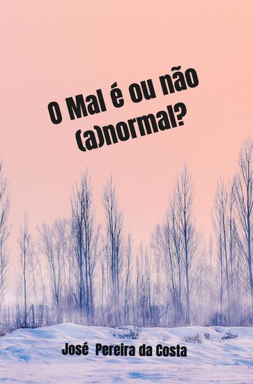 O Mal é ou não (a)normal? - cover