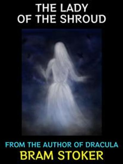 The Lady of the Shroud - Classic Horror - cover