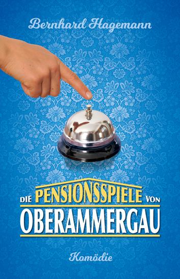 Die Pensionsspiele von Oberammergau - cover