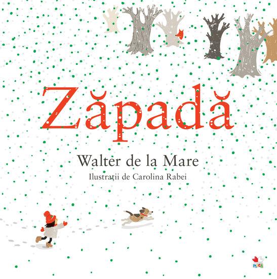Zapada (Snow - Walter de la Mare) Carolina Rabei ill - cover