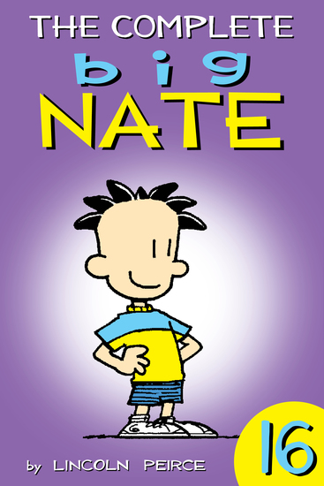 The Complete Big Nate: #16 - cover