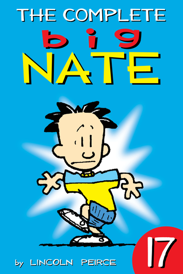 The Complete Big Nate: #17 - cover