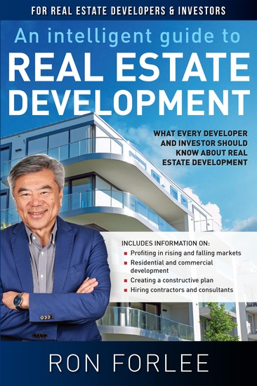 An Intelligent Guide To Real Estate Development - What every developer and investor should know about real estate development - cover