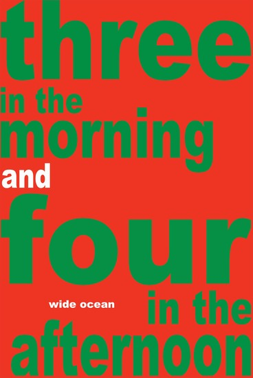 Three in the morning and four in the afternoon - cover