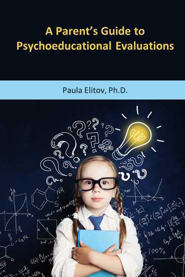 A Parent's Guide to Psychoeducational Evaluations - cover