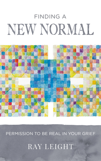 Finding A New Normal - Permission To Be Real In Your Grief - cover