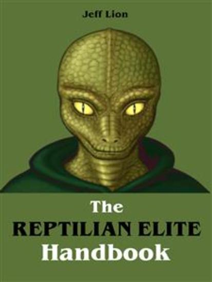 The Reptilian Elite Handbook - cover