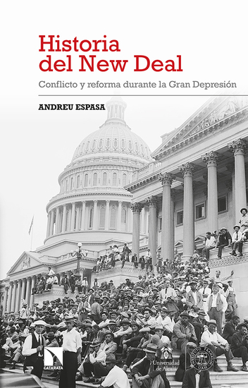 Historia del New Deal - Conflicto y reforma durante la Gran Depresión - cover