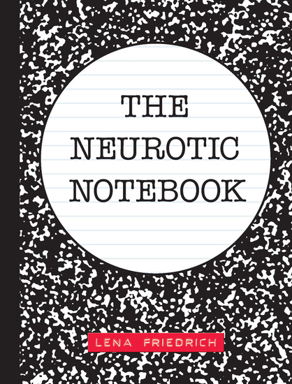The Neurotic Notebook - cover