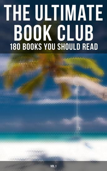 The Ultimate Book Club: 180 Books You Should Read (Vol1) - Leaves of Grass Siddhartha Middlemarch The Jungle Macbeth Moby-Dick A Study in Scarlet… - cover