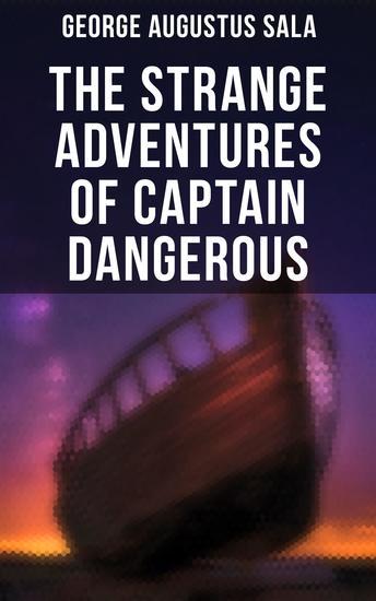 The Strange Adventures of Captain Dangerous - cover