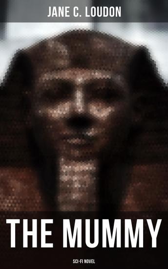 The Mummy (Sci-Fi Novel) - cover