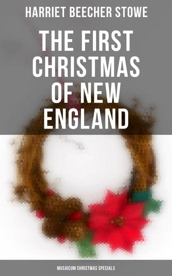 The First Christmas of New England (Musaicum Christmas Specials) - cover