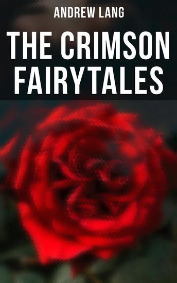 The Crimson Fairytales - 36 Fairy Tales of Magic & Fantasy - cover