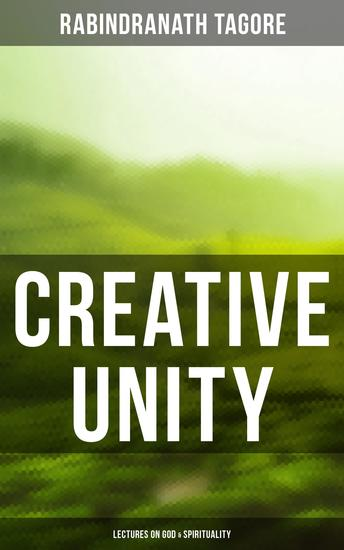 Creative Unity - Lectures on God & Spirituality - cover