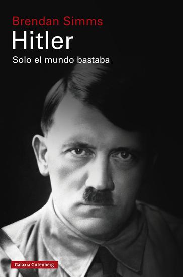Hitler: Solo el mundo bastaba - cover