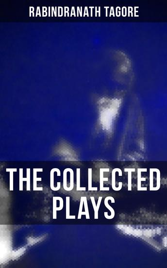 The Collected Plays - With Author's Autobiography - cover