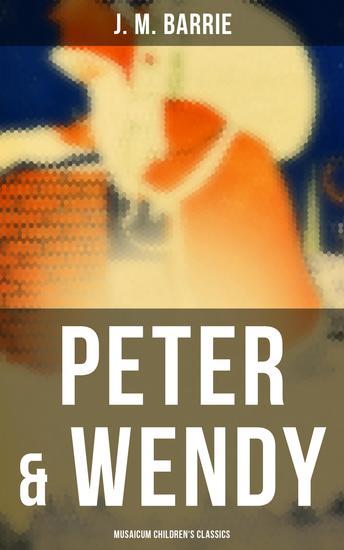 Peter & Wendy (Musaicum Children's Classics) - cover