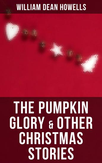 The Pumpkin Glory & Other Christmas Stories - cover