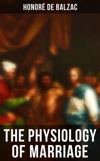 The Physiology of Marriage - cover