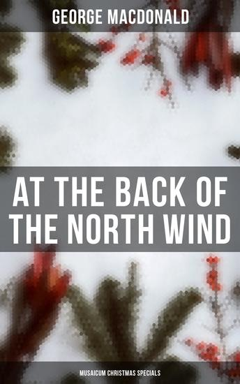 At the Back of the North Wind (Musaicum Christmas Specials) - cover
