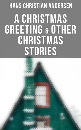 A Christmas Greeting & Other Christmas Stories - cover