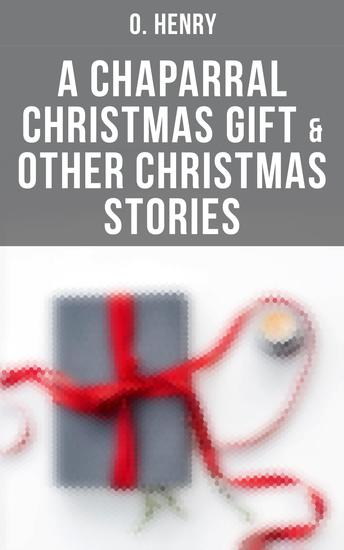 A Chaparral Christmas Gift & Other Christmas Stories - cover