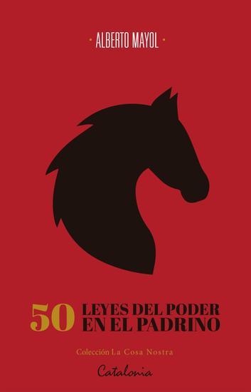 50 leyes del poder en El Padrino - De Maquiavelo a Coppola a través de Puzo - cover