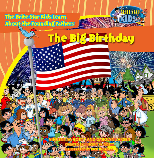 The Big Birthday - The Brite Star Kids Learn About the Founding Fathers - cover