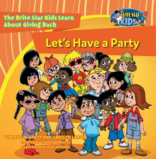 Let's have a Party - The Brite Star Kids Learn About Giving Back - cover