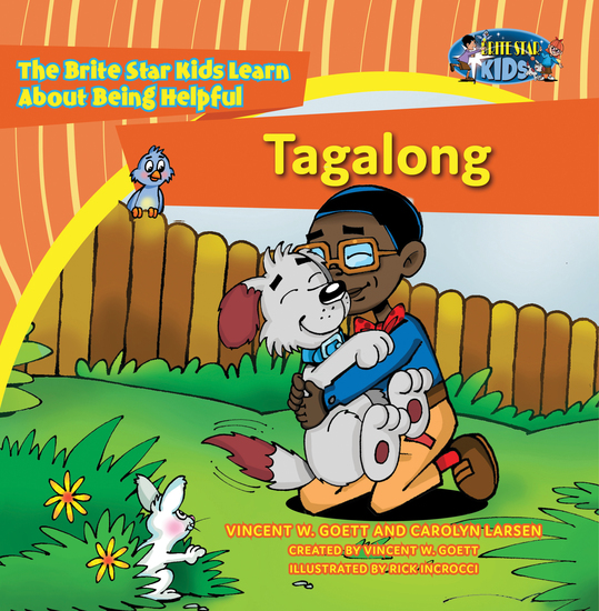 Tagalong - The Brite Star Kids Learn About Being Helpful - cover