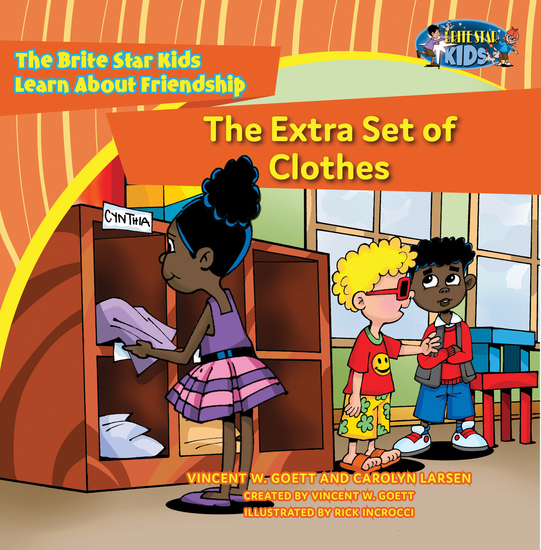The Extra Set of Clothes - The Brite Star Kids Learn About Friendship - cover