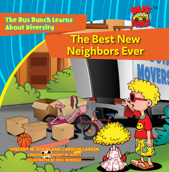 The Best New Neighbors Ever - The Bus Buch Learns About Diversity - cover