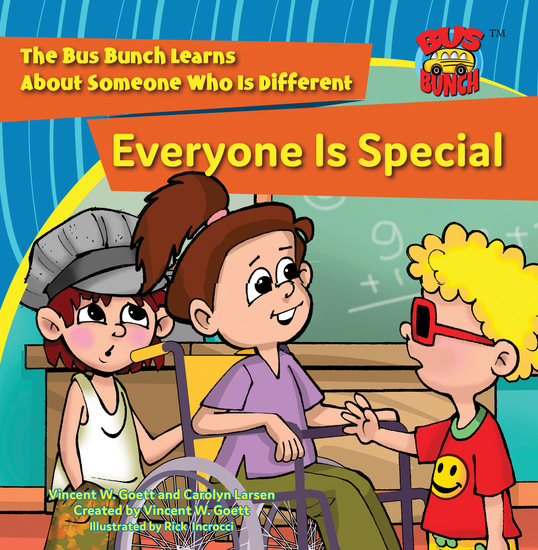 Everyone Is Special - The Bus Bunch Learns About Someone Who Is Different - cover