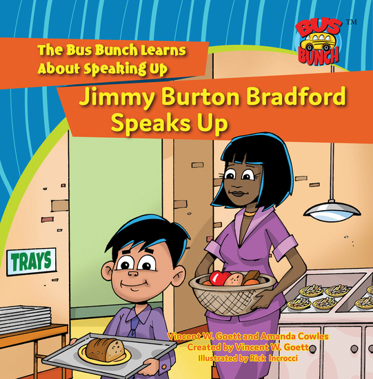 Jimmy Burton Bradford Speaks Up - The Bus Bunch Learns About Speaking Up - cover