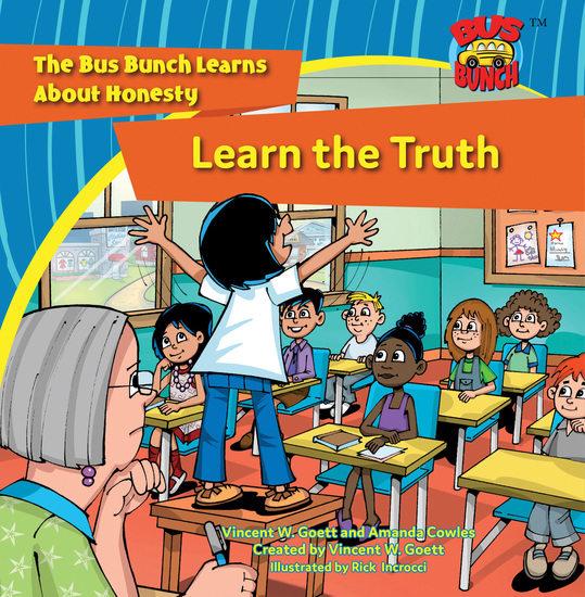 Learn the Truth - The Bus Bunch Learns Abut Honesty - cover
