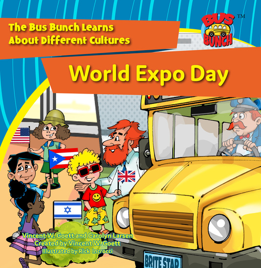 World Expo Day - The Bus Bunch Learns About Different Cultures - cover