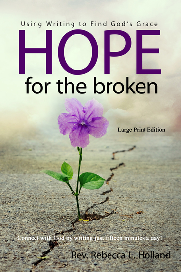 Hope for the Broken - Using Writing to Find God's Grace - cover